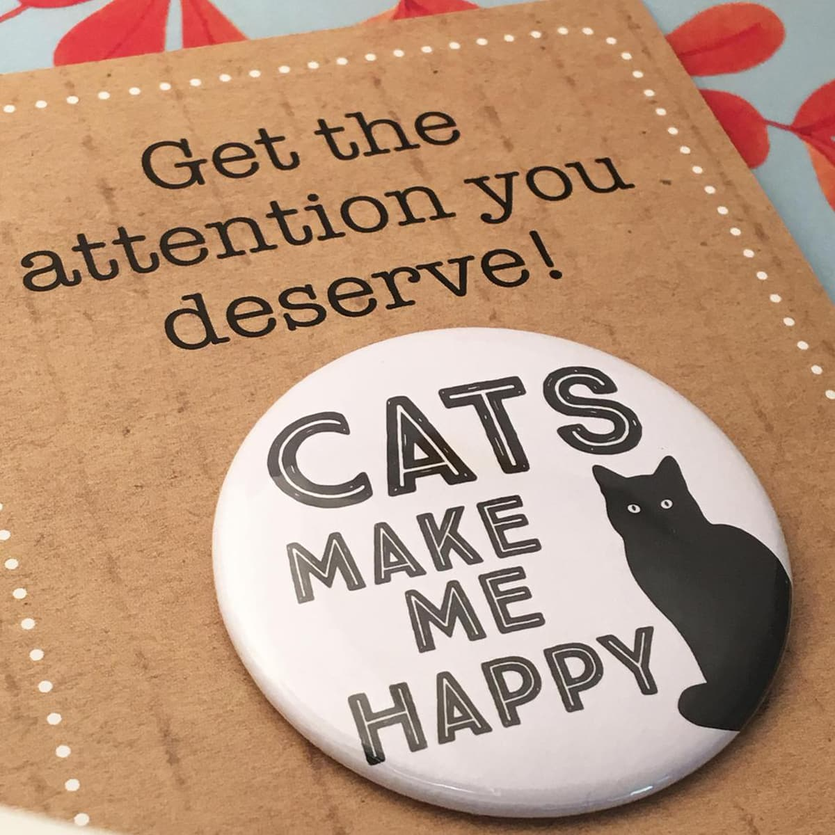 BADGE – CATS MAKE ME HAPPY By Look Mama