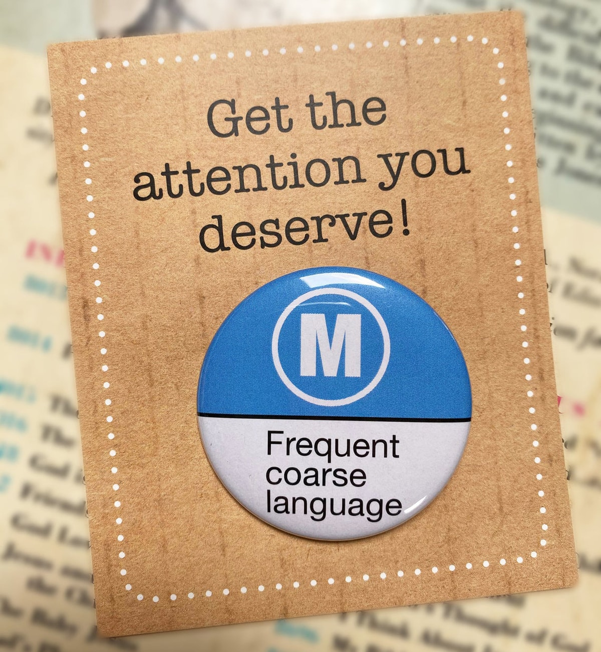 BADGE – M FREQUENT COARSE LANGUAGE By Look Mama