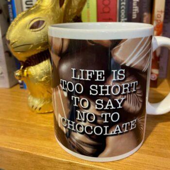 mug-life-is-too-short-to-say-no-to-chocolate-by-look-mama-1011560-lookmama