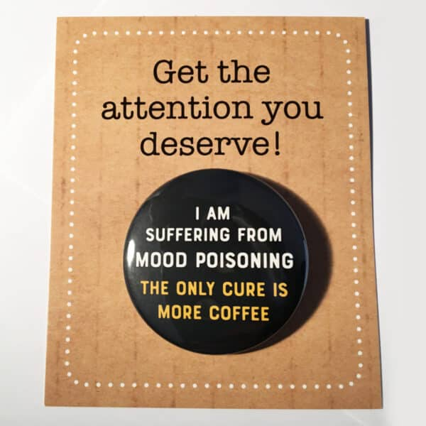 badge-mood-poisoning_coffee-by-look-mama-101968-lookmama
