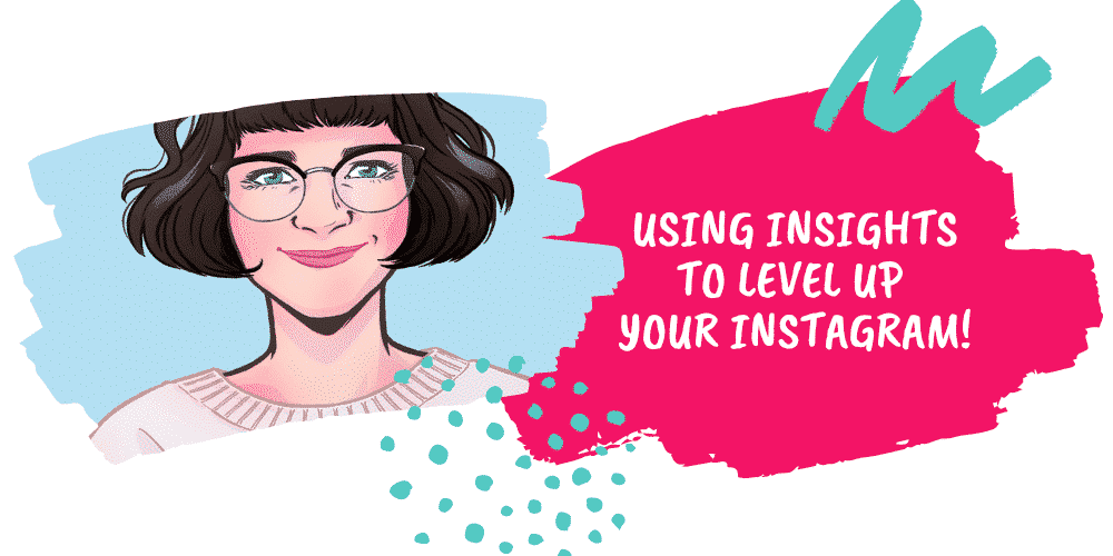 Instagram Workshop – How To Make Marketing Decisions From Your Instagram Insights 2 DEC