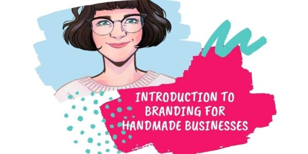 introduction-to-branding-for-handmade-businesses-with-may-michaels-5-nov-by-Clare
