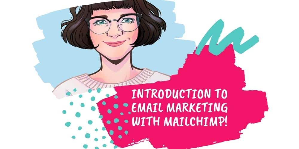 Introduction To Email Marketing With MailChimp Workshop With May Michaels 12-NOV