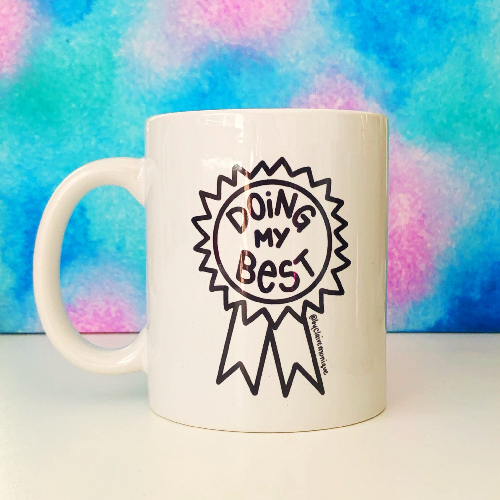 Doing My Best Award Mug By Claire Monique
