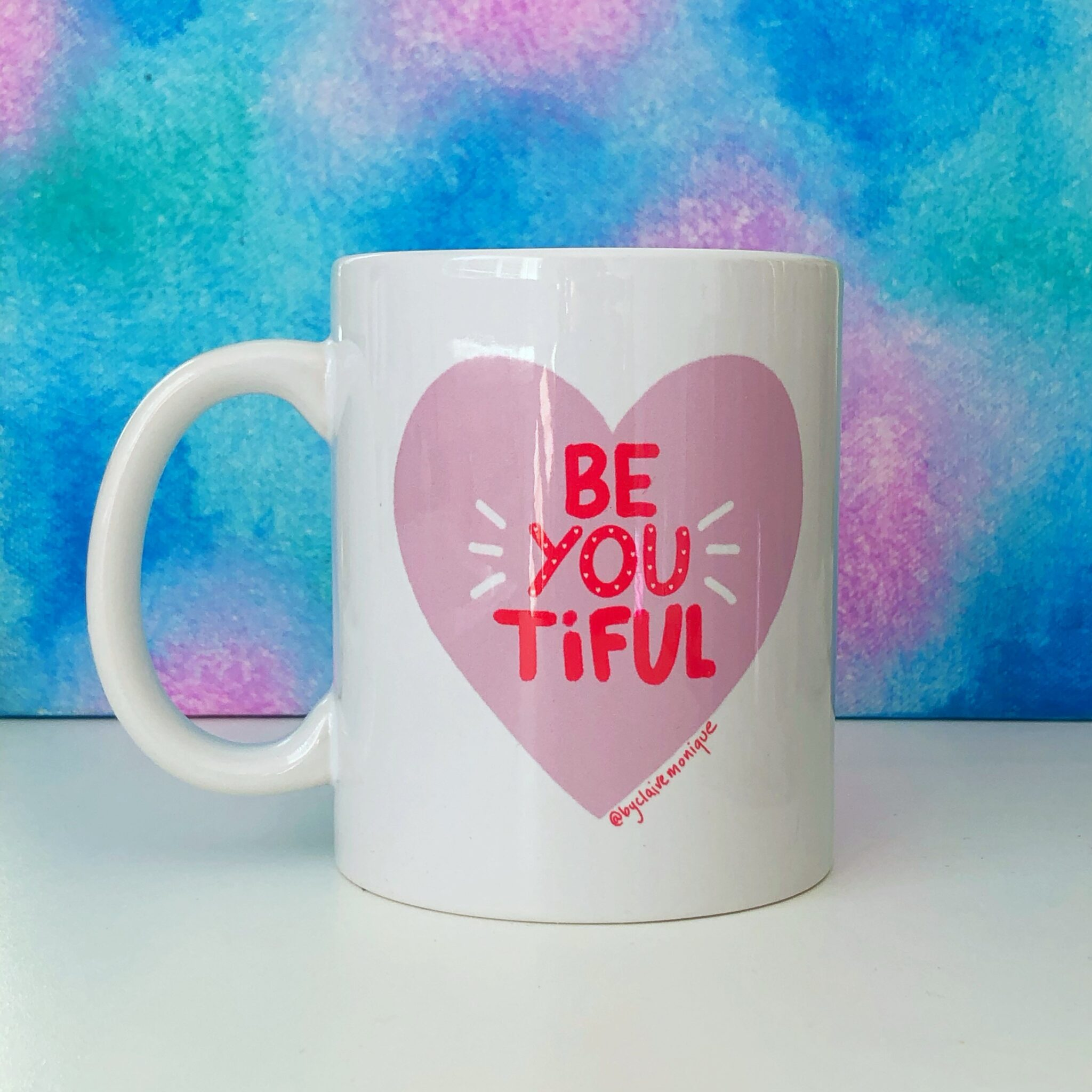 Be-You-tiful Mug By Claire Monique