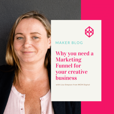 Marketing Funnel for your creative business with Liza Simpson - WCM Digital